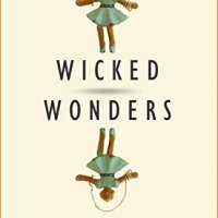 [Book Review] Wicked Wonders by Ellen Klages