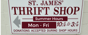 picture of st james church thrift shop summer hours announcement poster