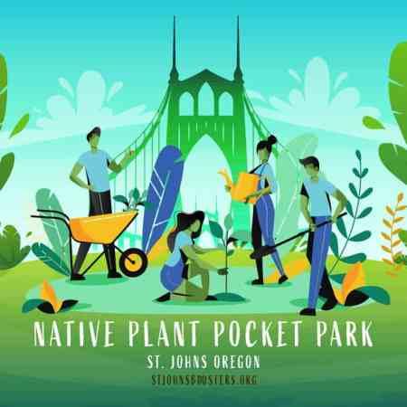 Native Plant Pocket Park, St. Johns Oregon