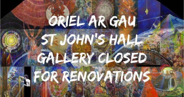 Oriel ar gau St John's Hall Gallery closed for renovations