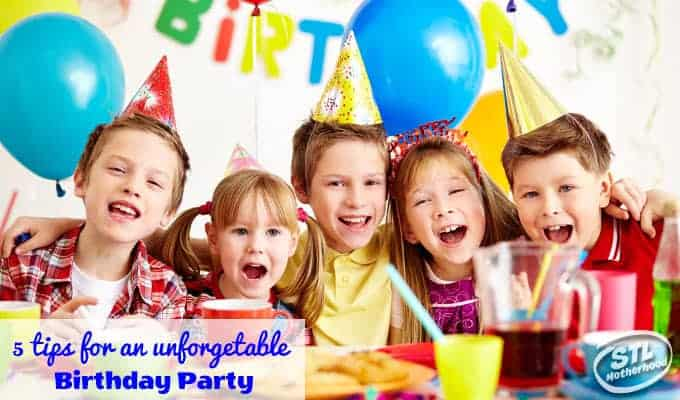 5 Tips For Throwing An Unforgettable Birthday Party For Your Kids