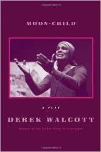 Moon Child – Derek Walcott
