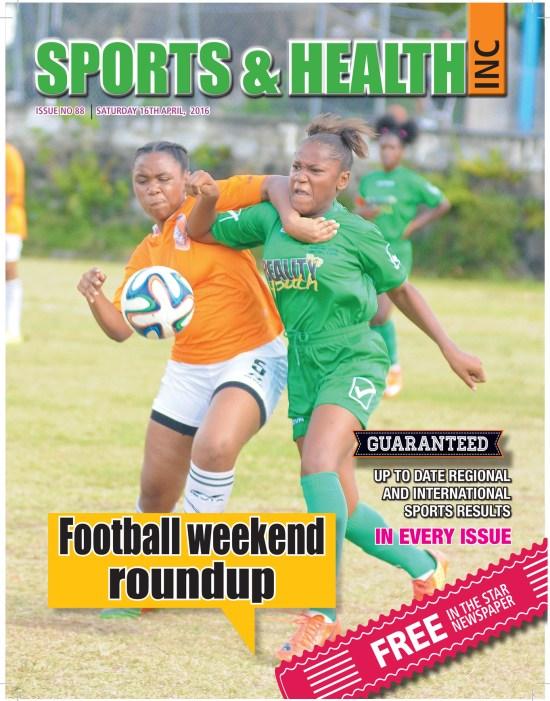 Sports & Health Magazine Inc. ~ Issue no, 88 for Saturday April 16th, 2016