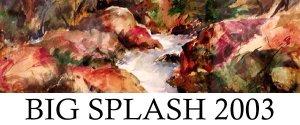 Big Splash 2003