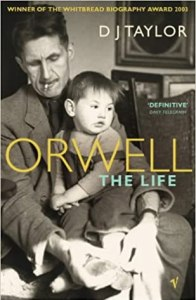 Image of front cover of the book 'Orwell The Life' by D J Taylor