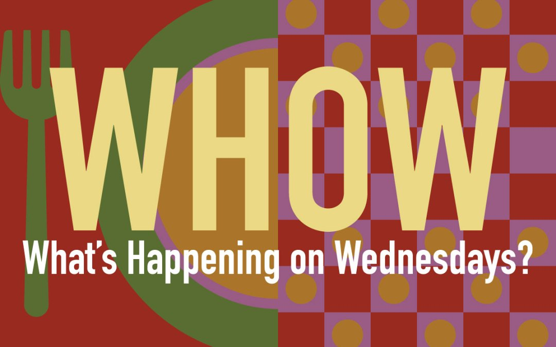 What's Happening On Wednesdays