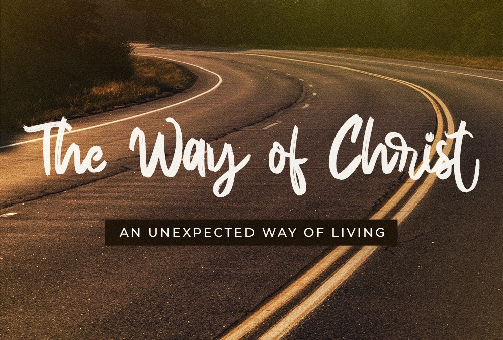 The Way of Christ: Week 10