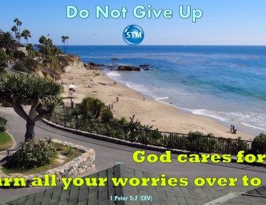 Do Not Give Up Hope God is on Your Side You Can Make It!