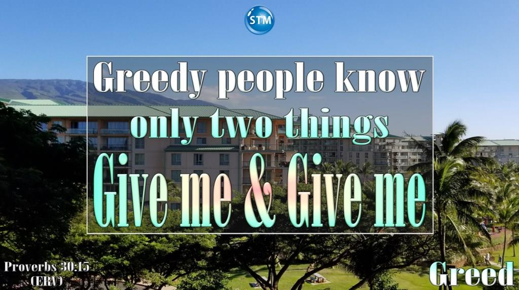 Greed – God's Children Should Not Be Greedy, Are You?