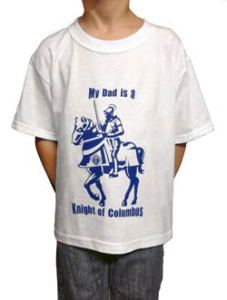 """My Dad is a Knight of Columbus"""