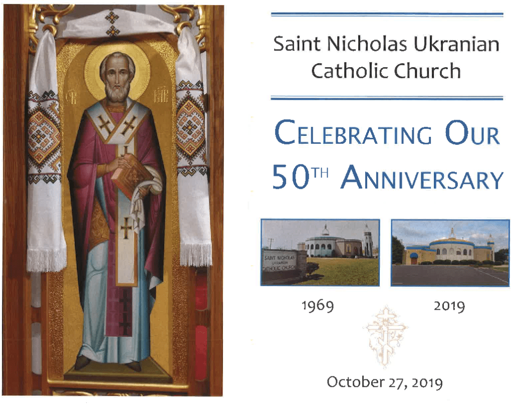 Celebrating 50 Years St. Nicholas Ukrainian Catholic Church