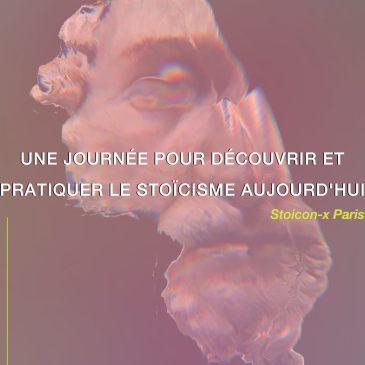 Une journée pour découvrir et pratiquer le stoïcisme contemporain: retour sur la Stoicon-x Paris 2021