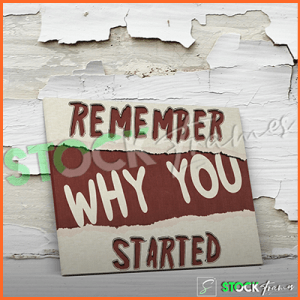 Canvas Prints Single Panels (Why You Started) – 18×24 etc.