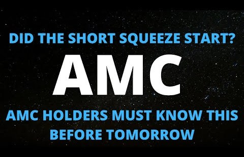 AMC STOCK SHORT SQUEEZE STARTED ?