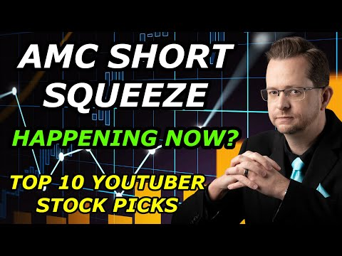 WHEN WILL AMC SHORT SQUEEZE? – Top 10 YouTuber Inventory Picks for Wednesday, Could well well perhaps 26, 2021