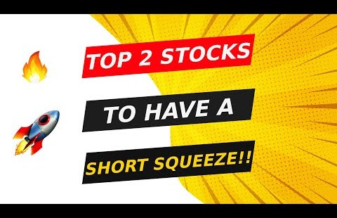 TOP 2 STOCKS TO HAVE A SHORT SQUEEZE!! 🚀 WATCH FAST!!