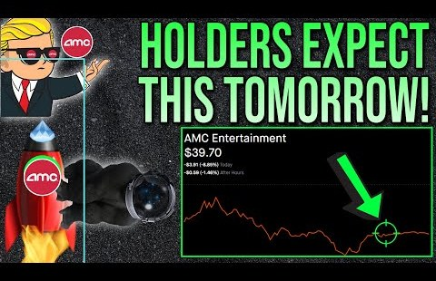 🚀 AMC STOCK | HOLDERS SHOULD EXPECT THIS TOMORROW!
