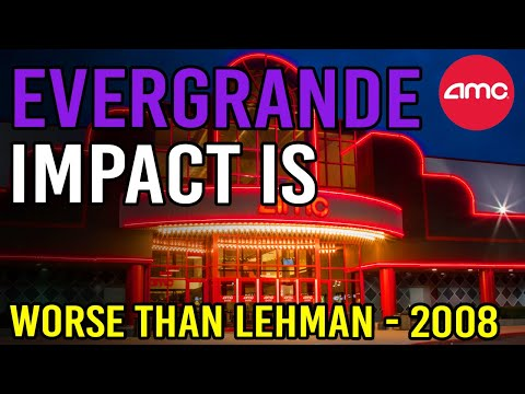 WHY EVERGRANDE WILL BE WORSE THAN LEHMAN + AMC UPDATE 🔥 – AMC Inventory Short Squeeze Update