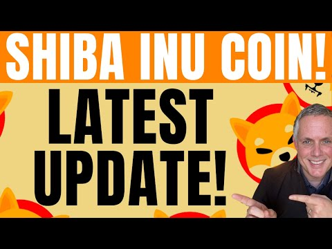 SHIBA INU COIN LATEST UPDATE! ALL SHIB HOLDERS NEED TO WATCH THIS (NO HYPE, NO FUD)!