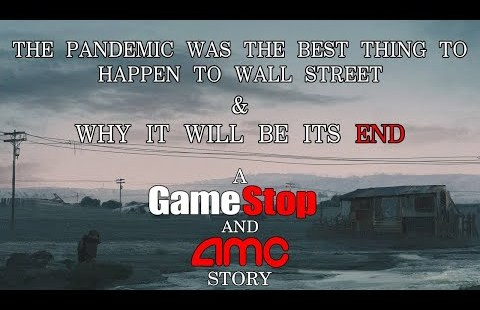 AMC Stock & GME Stock – How The Pandemic Made Wall Aspect road So Extremely efficient And How It Started MOASS