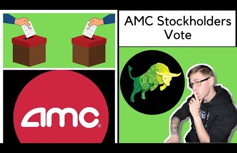 AMC Stockholders Vote (500M Part Dilution) – Breakdown Of What To Know For YOUR Non-public Vote!