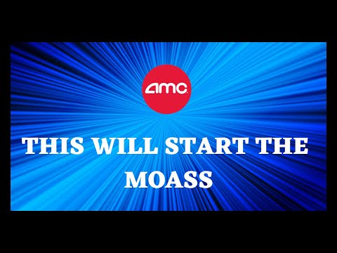 AMC STOCK   APES THIS WILL START THE MOASS
