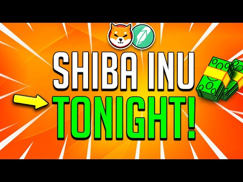 SHIBA INU HOLDERS: THIS IS FINALLY GOING TO HAPPEN TONIGHT!! – NEXT SHIB ALTCOIN GEM!