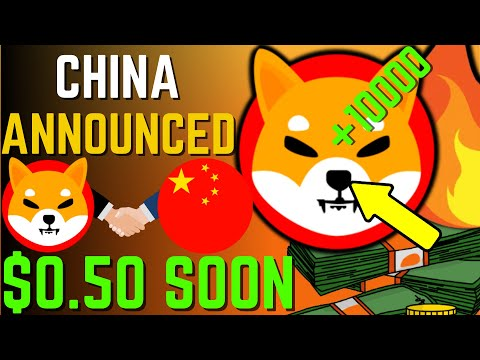 SHIBA INU COIN NEWS TODAY – CHINA ANNOUNCED SHIBA WILL REACH $0.50 SOON! – PRICE PREDICTION UPDATED