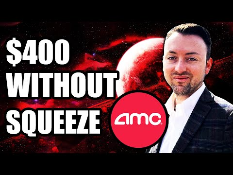 AMC STOCK | $400 WITHOUT SQUEEZE?