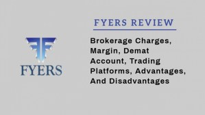 Fyers Review - Brokerage Charges, Margin, Demat Account, Trading platform, Advantages, and Disadvantages