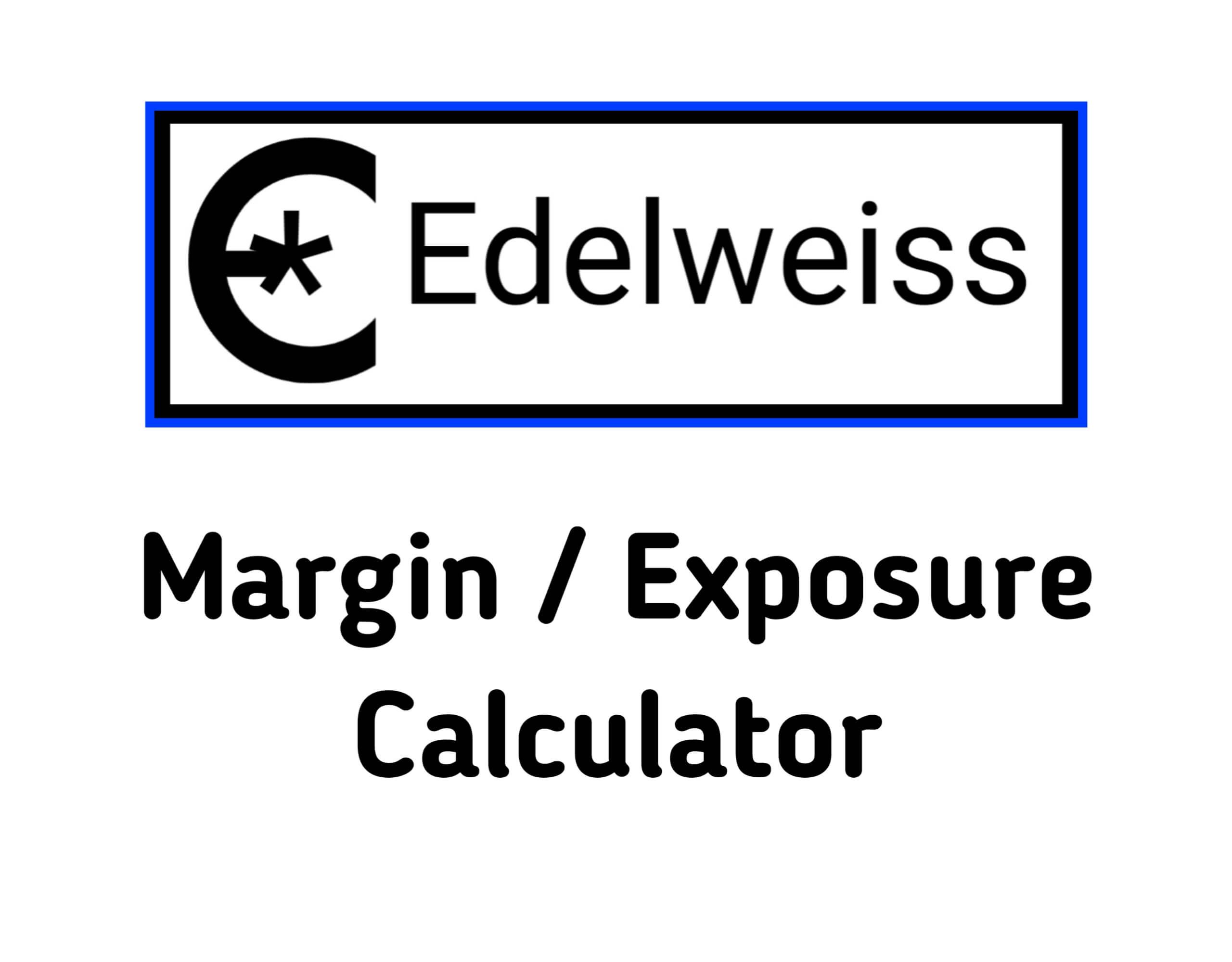 Edelweiss Margin Calculator