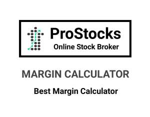 ProStocks Margin Calculator Online in 2019