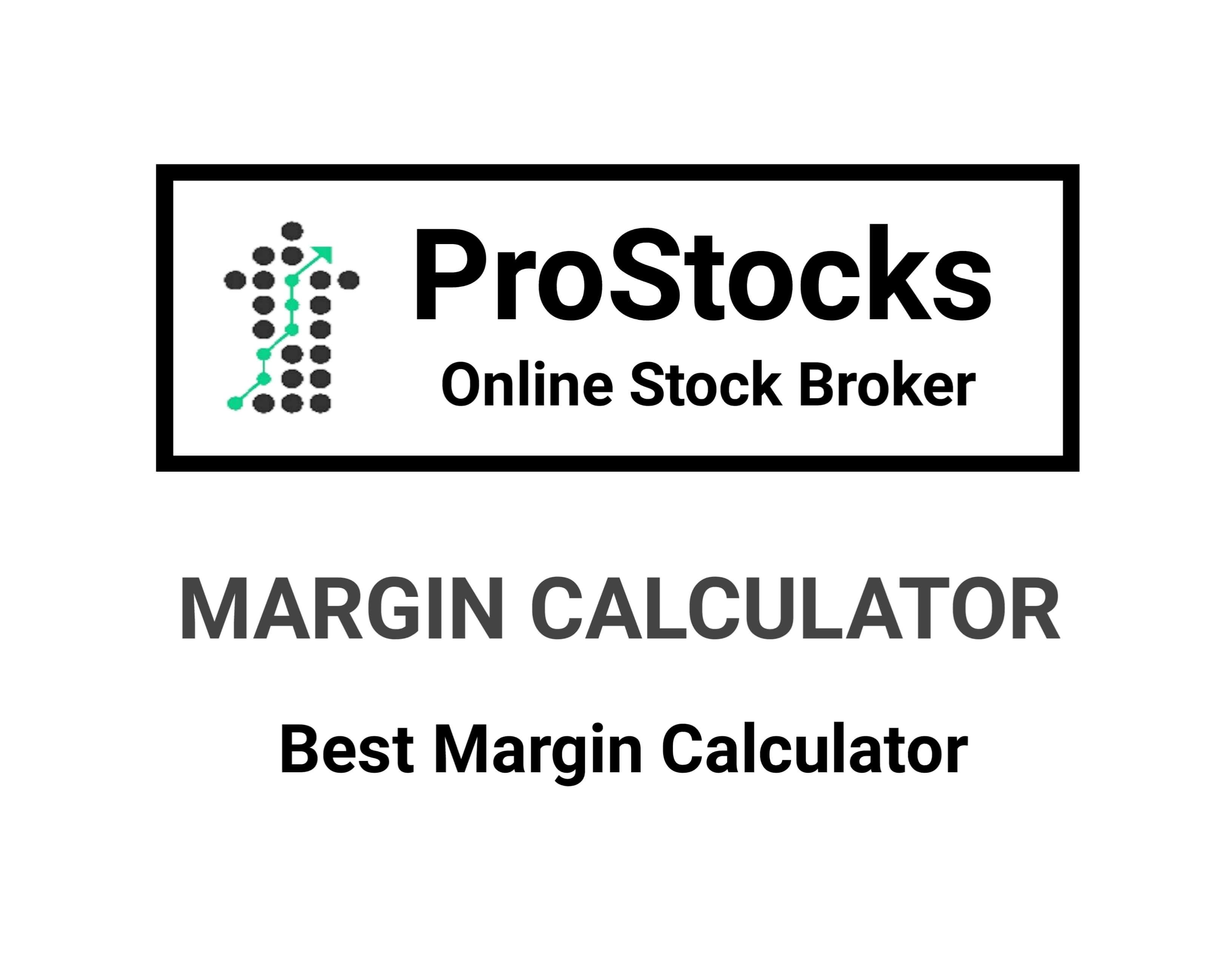 Pro stocks Margin calculator