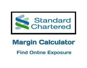 Standard Chartered Margin Calculator Online in 2019