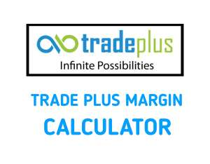 Tradeplus Margin Calculator Online in 2019