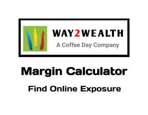 Way2Wealth Margin Calculator Online in 2019