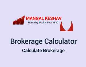 Mangal Keshav Brokerage Calculator