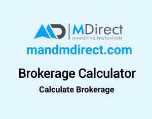 MDirect Brokerage Calculator Online in 2019 - Lowest Brokerage