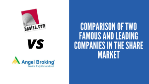 5Paisa Vs Angel Broking: In-Depth Comparison
