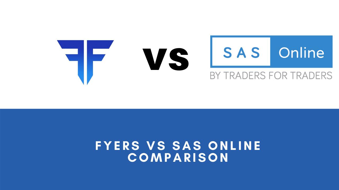 Fyers VS Sas Online comparison