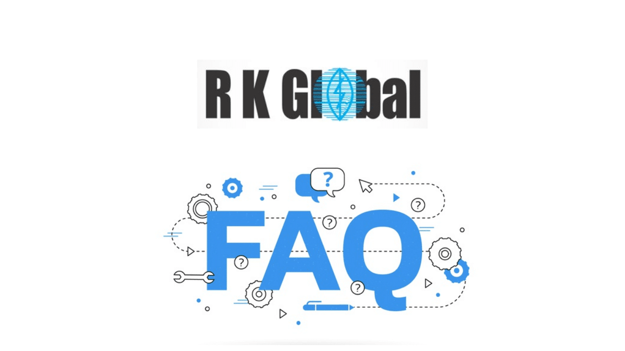RK GLOBAL FAQ