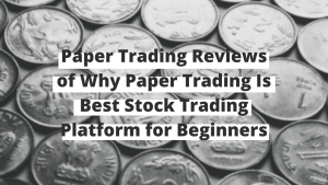 Paper Trading Review