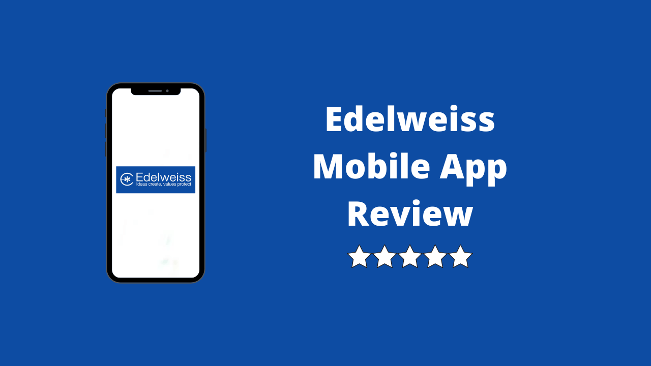 Edelweiss Mobile App