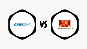 Zerodha Vs Aditya Birla Capital - Which one is better? Side-by-side Inspiring Comparison