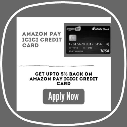 Amazon Pay ICICI Credit Card