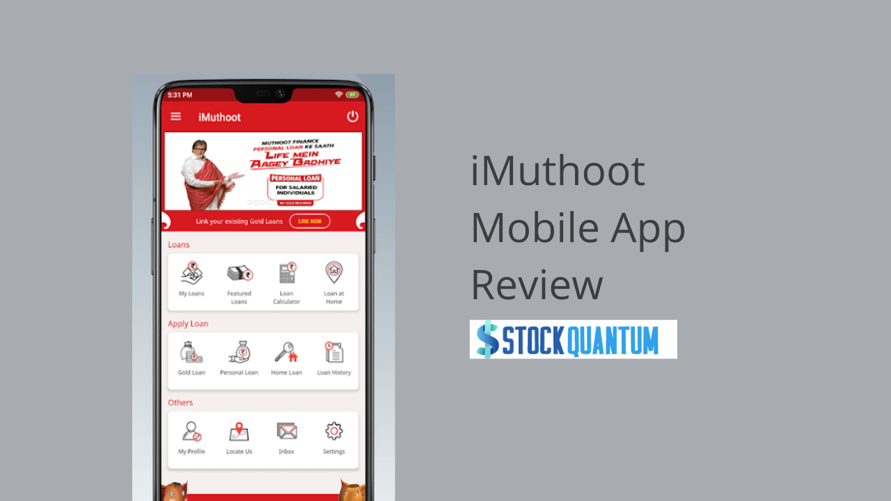 iMuthoot Mobile App Review