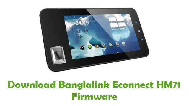 Download Banglalink Econnect HM71 Firmware