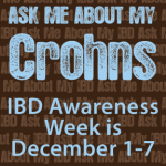 ask me about my crohn's disease ulcerative colitis ostomy ibd inflammatory bowel disease awareness week december 1-7 2013 stephanie hughes stolen colon blog