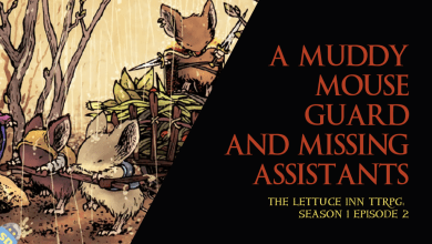 A Muddy Mouse Guard and Missing Assistants