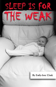 Cover Sleep is for the weak